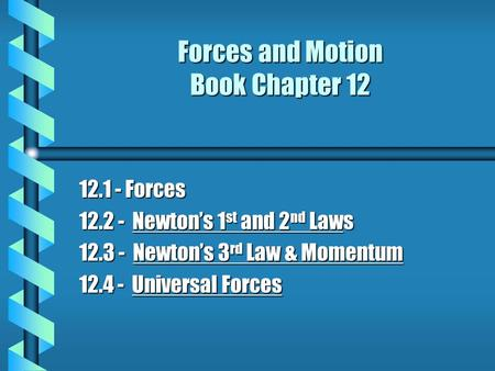 Forces and Motion Book Chapter 12