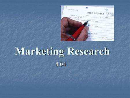 Marketing Research 4.04.