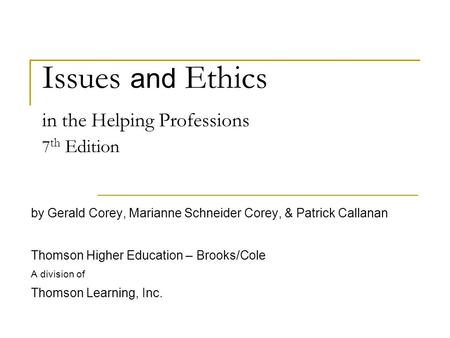 Issues and ethics in the helping professions summary