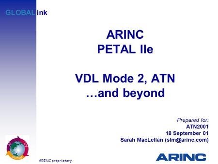 ARINC PETAL IIe VDL Mode 2, ATN …and beyond