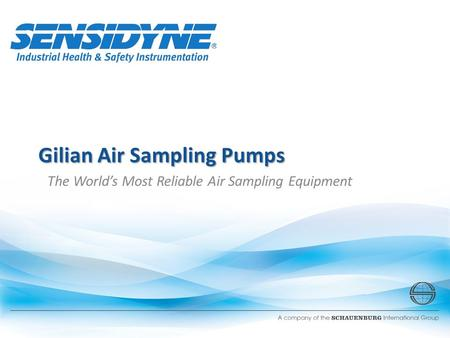 Gilian Air Sampling Pumps The World's Most Reliable Air Sampling Equipment.