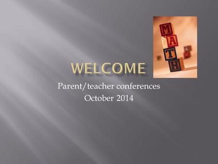 Parent/teacher conferences October 2014. What we are learning about mythology.