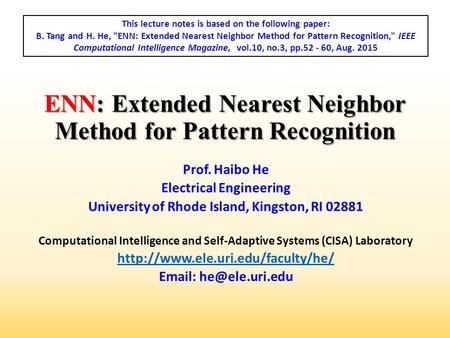 ENN: Extended Nearest Neighbor Method for Pattern Recognition