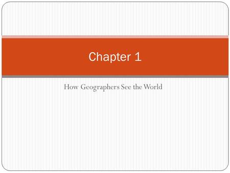 How Geographers See the World