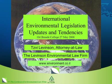 "RoHS China Julia Lietzmann, Attorney-at-Law The Levinson Environmental Law Firm www.environment.co.il ""International Legislation on Hazardous Substances."