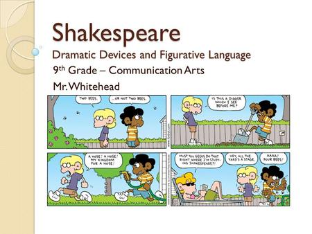 Shakespeare Dramatic Devices and Figurative Language
