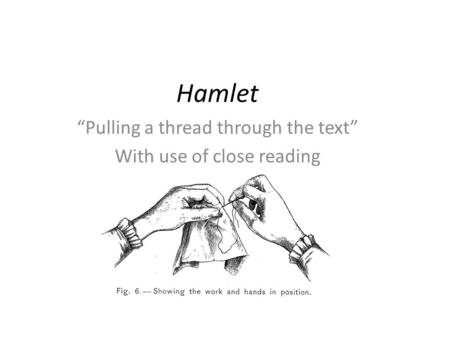 Hamlet Act II Close Reading