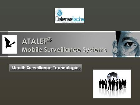 ATALEF ® Mobile Surveillance Systems Stealth Surveillance Technologies.