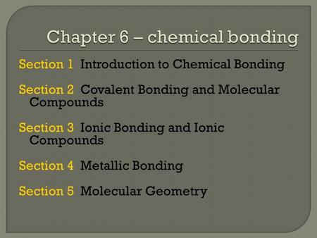 Chapter 6 – chemical bonding