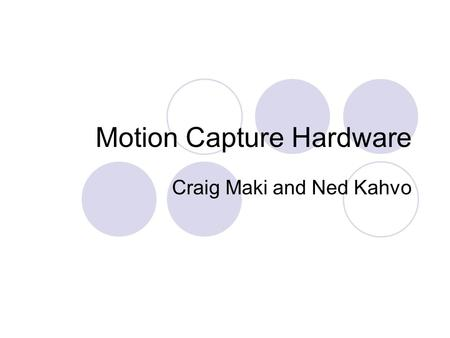 Motion Capture Hardware