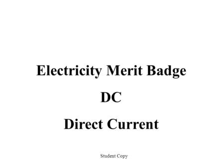 Electricity Merit Badge DC Direct Current Student Copy.