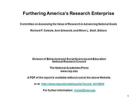 Furthering America's Research Enterprise Division of Behavioral and Social Sciences and Education National Research Council The National Academies Press.