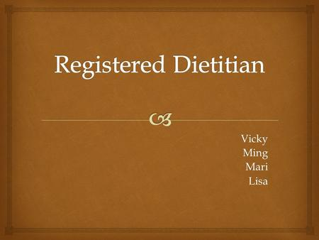 Registered Dietitian Vicky Ming Mari Lisa.