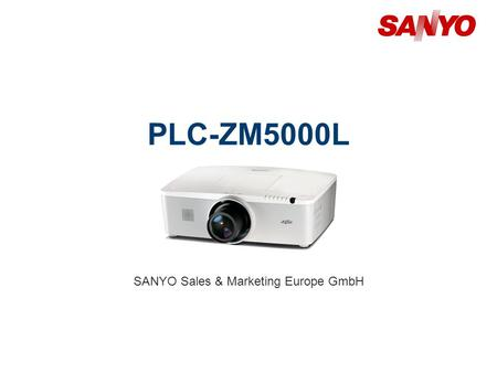 PLC-ZM5000L SANYO Sales & Marketing Europe GmbH. Copyright© SANYO Electric Co., Ltd. All Rights Reserved 2010 2 Technical Specifications Model: PLC-ZM5000L.
