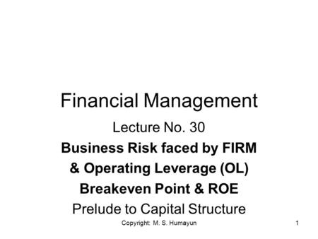 Financial Management Lecture No. 30 Business Risk faced by FIRM
