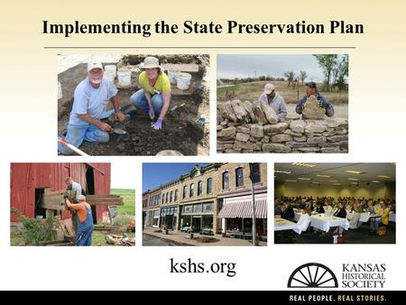Implementing the State Preservation Plan kshs.org.