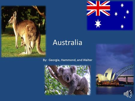 Australia By: Georgia, Hammond, and Walter The <strong>Australian</strong> <strong>flag</strong> has the Union Jack in the corner with stars.