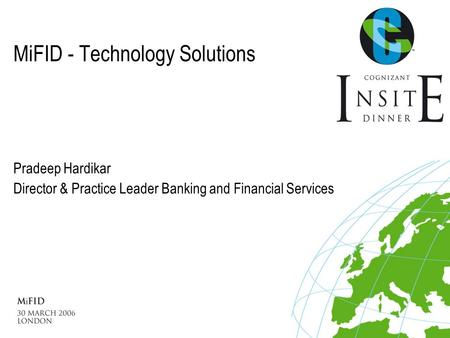 MiFID - Technology Solutions In Search of IT Excellence