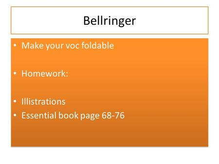 Bellringer Make your voc foldable Homework: Illistrations