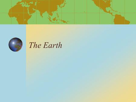 The Earth. The Layers of the Earth! Earth Layers The Earth is divided into four main layers. *Inner Core *Outer Core *Mantle *Crust.