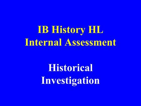IB History HL Internal Assessment