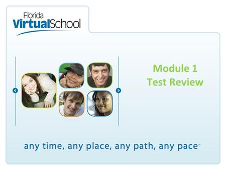 Module 1 Test Review. Now is a chance to review all of the great stuff you have been learning in Module 1! –Adding and Subtracting Decimals –Multiplying.