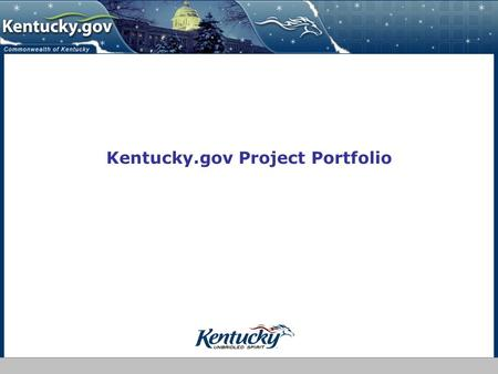 Kentucky.gov Project Portfolio. Kentucky Interactive LLC- Draft Confidential 2 Kentucky Interactive LLC- Draft Confidential 2 Metrics / Efficiency Gains.