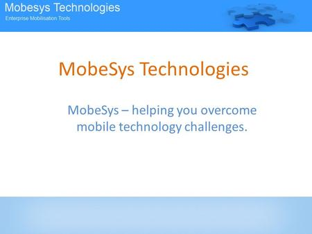 MobeSys Technologies MobeSys – helping you overcome mobile technology challenges.