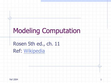 Rosen 5th ed., ch. 11 Ref: Wikipedia