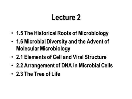 Lecture The Historical Roots of Microbiology