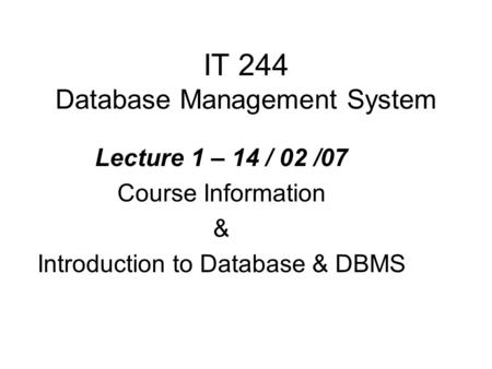 IT 244 Database Management System