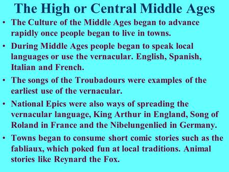 The High or Central Middle Ages