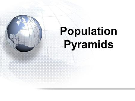Population Pyramids. With a world population of more than 7 billion dispersed across more than 190 countries of various shapes and sizes around the globe,