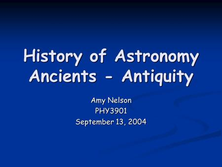 History of Astronomy Ancients - Antiquity