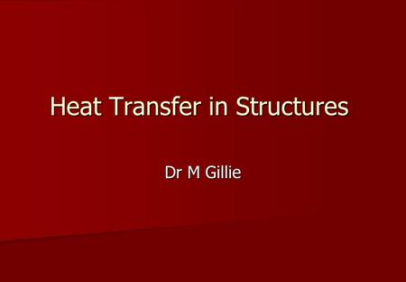 Heat Transfer in Structures