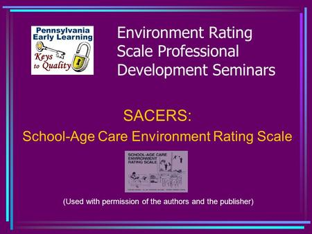 Environment Rating Scale Professional Development Seminars