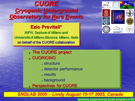 CUORE Cryogenic Underground Observatory for Rare Events