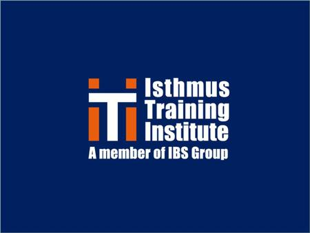 WELCOME Introduction Isthmus Training Institute (ITI), part of the IBS Group, was founded in 2005 to fulfill the training requirements of the STCW 1995.