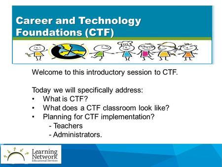 Career and Technology Foundations (CTF)
