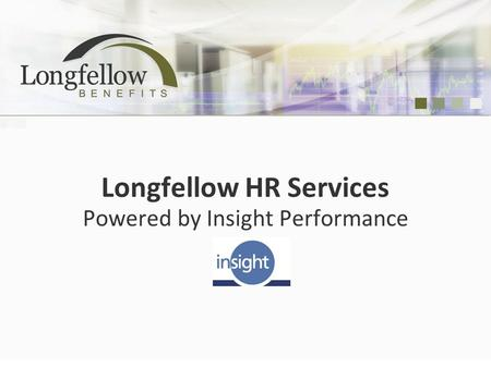 Longfellow HR Services Powered by Insight Performance.