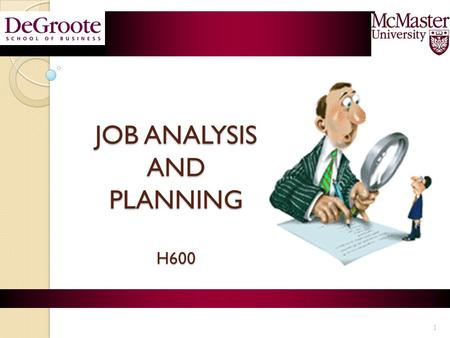 JOB ANALYSIS AND PLANNING H600