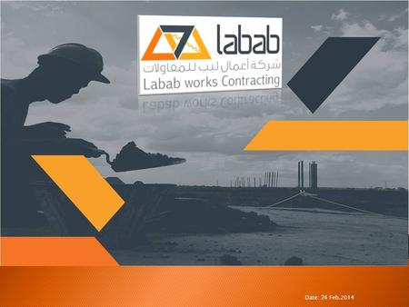 Date: 24 Feb.2014. Labab Report2 Content 01- Introduction 02- Organization Chart 03- Company resources 06- Future vision 04-Labab Enterprise Resource.
