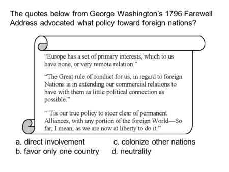 The quotes below from George Washington's 1796 Farewell