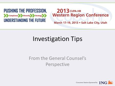 Investigation Tips From the General Counsel's Perspective.