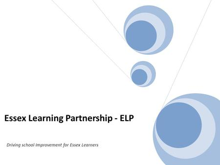 Essex Learning Partnership - ELP Driving school Improvement for Essex Learners.