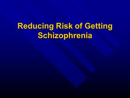 Reducing Risk of Getting Schizophrenia. Cannabis n Over 30 published scientific research papers linking marijuana to schizophrenia n Regular cannabis.