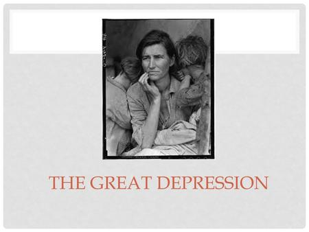 THE GREAT DEPRESSION. CAUSES OF GREAT DEPRESSION 1. Crisis in Farming Sector 2. Unequal Distribution of income 3. Availability of easy credit 4. Tariffs.