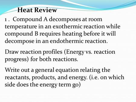 Change During C... Endothermic And Exothermic Reactions Temperature Change