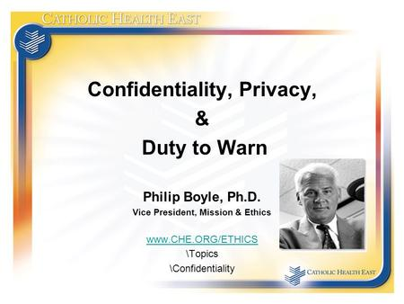 Confidentiality, Privacy, Vice President, Mission & Ethics