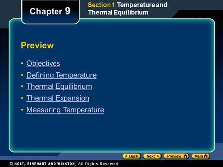 Chapter 9 Preview Objectives Defining Temperature Thermal Equilibrium